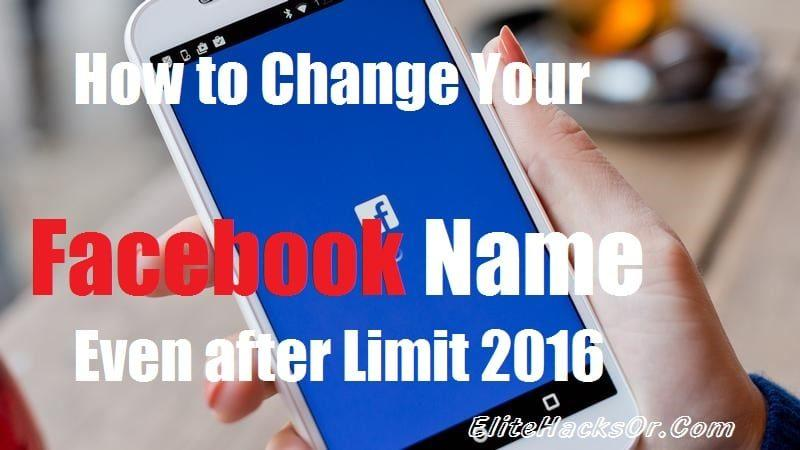 How to Change Your Facebook Name Even after Limit 2016 2