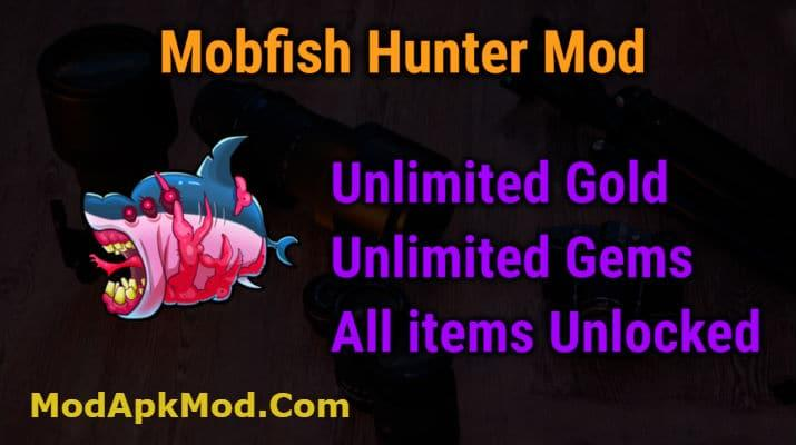 Mobfish Hunter Mod Apk Unlimited Gold Gems All Items Unlocked