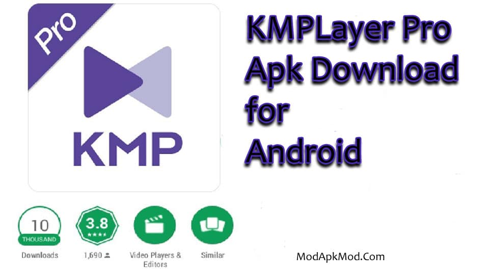 KMPlayer Pro Apk Download for Android
